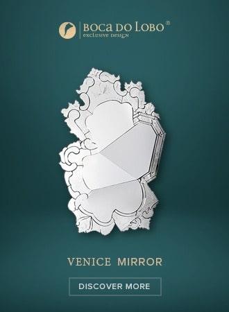 Venice Mirror - Discover More - Boca do Lobo   venice banner